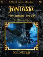 Fantasia: The Manor House--Module M24
