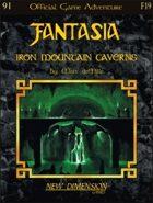 Fantasia: Iron Mountain Caverns -- Adventure F19
