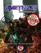 Amethyst: Quintessence (5E)