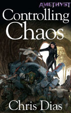 Amethyst - Controlling Chaos (Novel)