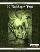 10 Taskshaper Feats