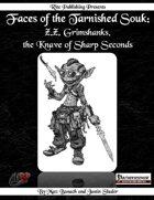 Faces of the Tarnished Souk: Z.Z. Grimshanks, the Knave of Sharp Seconds  (PFRPG)