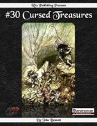 #30 Cursed Treasures (PFRPG)