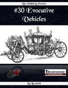#30 Evocative Vehicles (PFRPG)