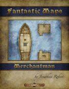 Fantastic Maps - Merchantman