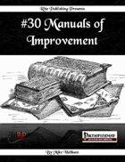 #30 Manuals of Improvement  (PFRPG)