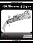 #30 Firearms of Legacy (PFRPG)