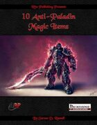 10 Anti-Paladin Magic Items (PFRPG)
