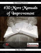 #30 More Manuals of Improvement (PFRPG)