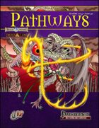 Pathways #31 (PFRPG)