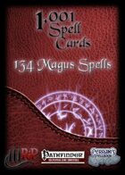 1001 Spell Cards: 134 Magus Spells (PFRPG)