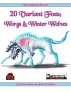 20 Variant Foes: Worgs and Winter Wolves (PFRPG)