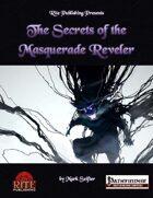 The Secrets of the Masquerade Reveler (PFRPG)