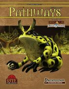 Pathways #40 (PFRPG)