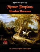 Monster Templates: Headless Horseman (5E)