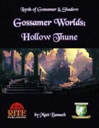 Gossamer Worlds: Hollow Thune (Diceless)