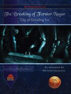 The Breaking of Forstor Nagar (13th Age Compatible)
