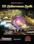 101 Subterranean Spells (PFRPG)
