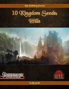10 Kingdom Seeds: Hills (PFRPG)