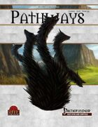 Pathways #55 (PFRPG)