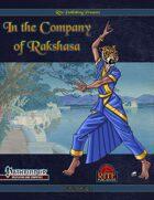 In The Company of Rakshasa (PFRPG)
