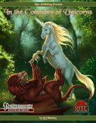 In The Company of Unicorns (PFRPG)