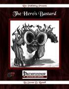 The Hero's Bastard (PFRPG)
