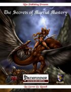 The Secrets of Martial Mastery (PFRPG)