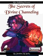 The Secrets of Divine Channeling (PFRPG)