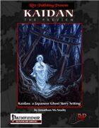Kaidan: The Preview (PFRPG)