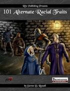 101 Alternate Racial Traits (PFRPG)