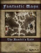 Fantastic Maps: The Bandit's Lair