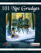 101 Npc Grudges (PFRPG)
