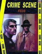 Crime Scene: FEDS