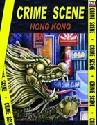 Crime Scene: HONG KONG