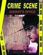 Crime Scene: SHERRIFS OFFICE - RED PINE HOLLOW