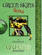 QUERP: Green Skins Extra