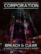 Breach & Clear - A Guide to Installations and Bases
