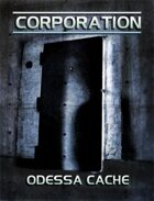 Odessa Cache - Corporation Adventure