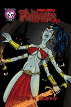 Phineus 45- Kali Saga Ch 4 Unearthed