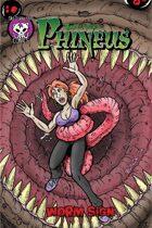 Phineus 60: Worm Sign