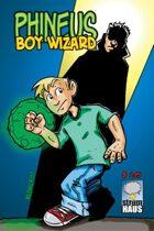 Phineus 18-  Boy Wizard
