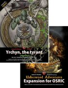 UA Expansion for OSRIC / Yrchyn, the tyrant [BUNDLE]