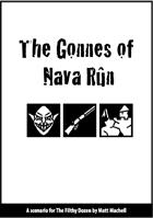 The Gonnes of Nava Rûn