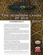 Hellfrost Land of Fire Realm Guide #14: The Scorpion Lands of Old