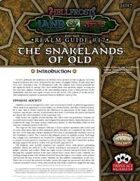 Hellfrost Land of Fire Realm Guide #17: The Snakelands of Old