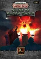 Leagues of Gothic Horror: Guide to Black Magic