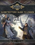Leagues of Adventure - Globetrotters' Guide to London