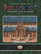 Hellfrost City Book 5: Freetown, City of Crime