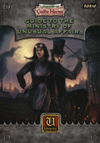 Leagues of Gothic Horror: Ministry of Unusual Affairs
